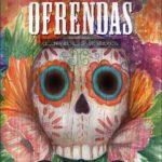 Free eBook! Ofrendas – Celebrando el Día de Los Muertos