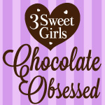 3 Sweet Girls Chocolate Obsessed Media